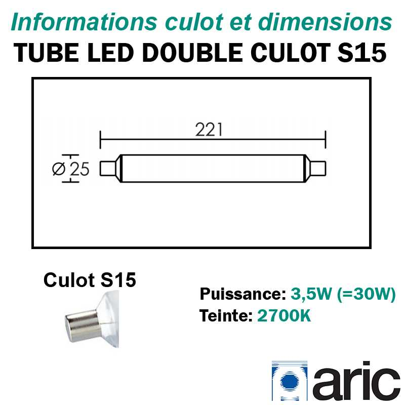 Tube LED double culot S15 3.5W ARIC