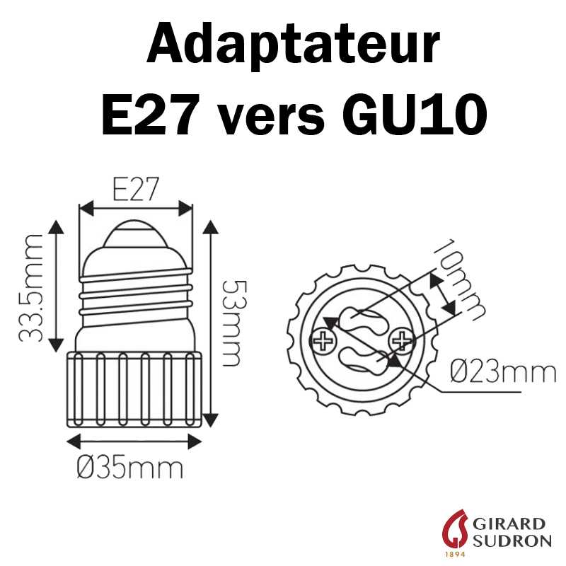 DIMENSIONS ADAPTATEUR E27 VERS GU10