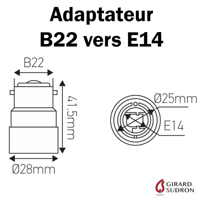 dimensions adaptateur B22 vers E14