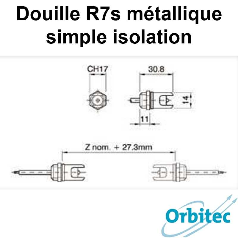 dimensions Douille R7s métallique simple isolation
