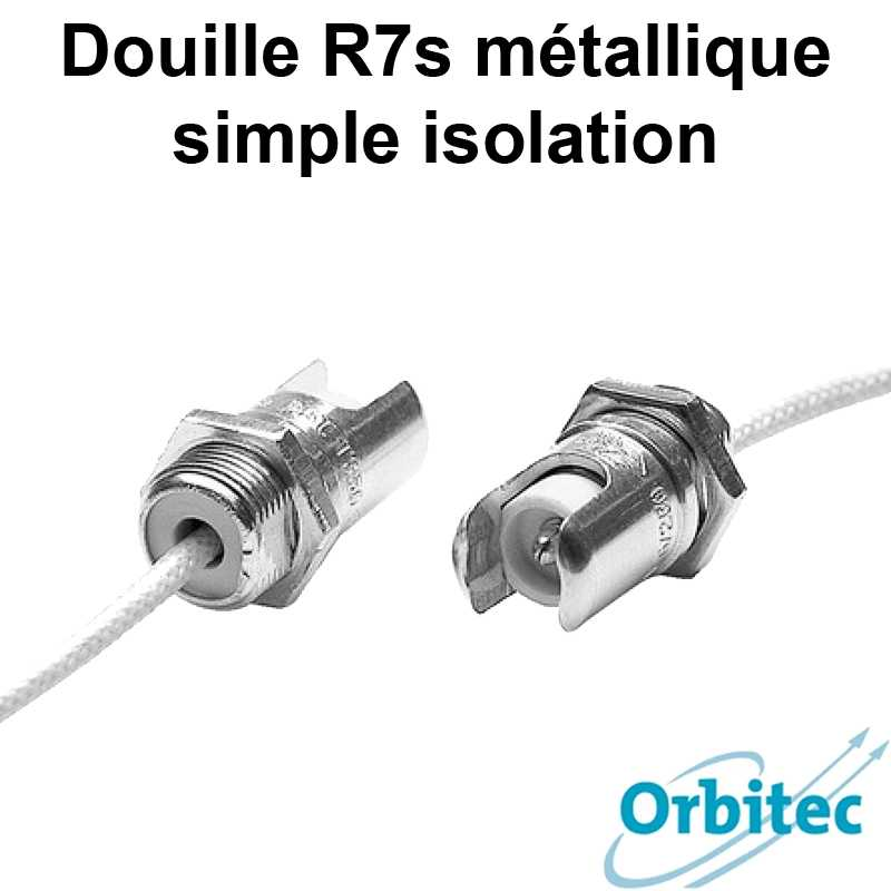 Douille R7s métallique simple isolation