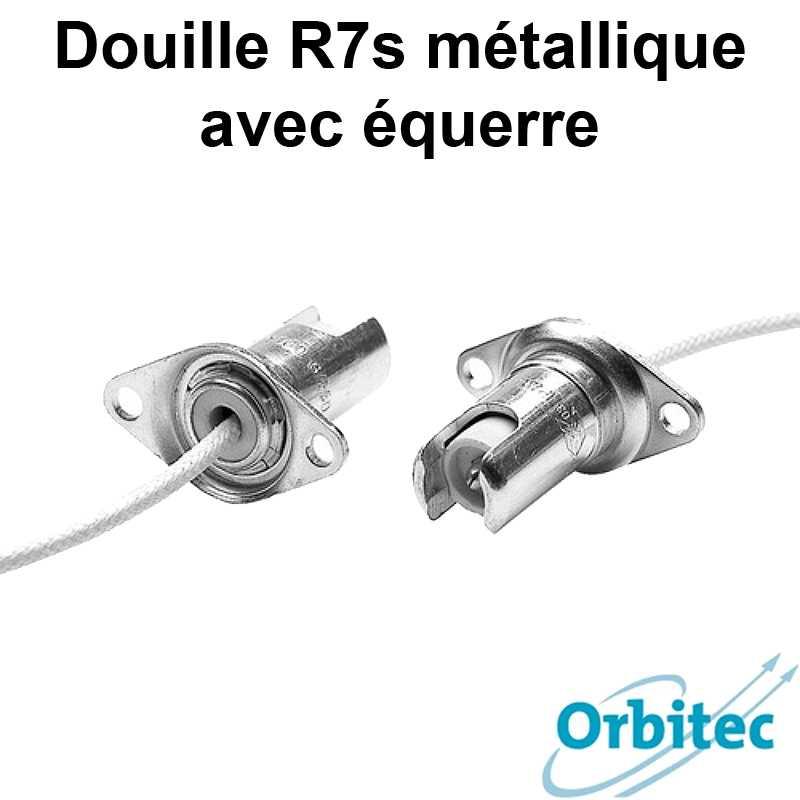 Douille R7s métallique avec équerre