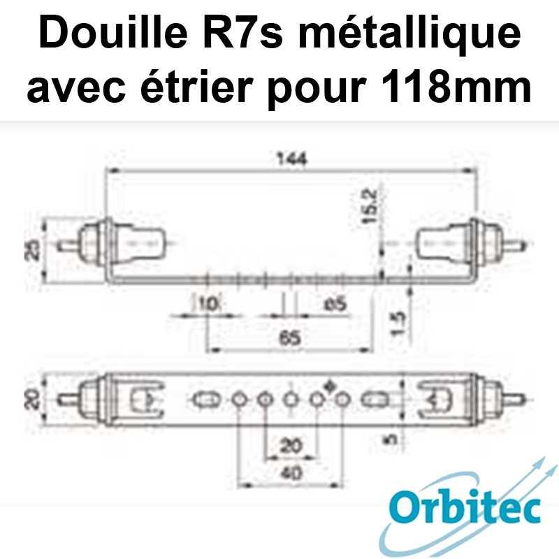dimensions Douille R7s métallique étrier pour 118mm