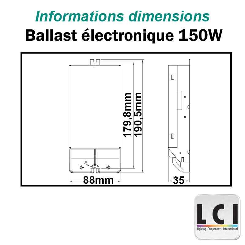 Dimensions alimentation électronique iodure 150W