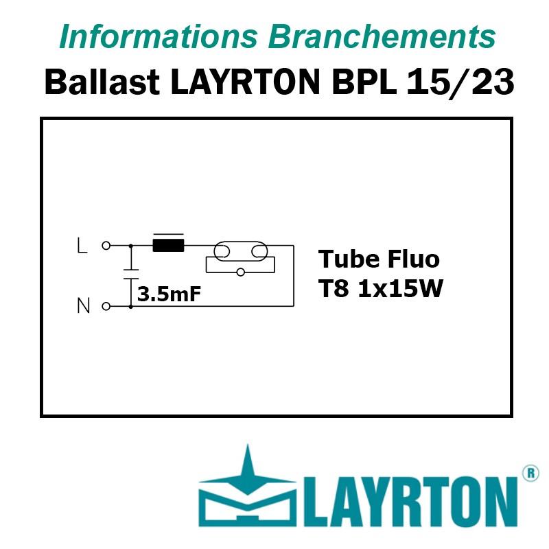 BRANCHEMENT BALLAST TUBE FLUO 15W