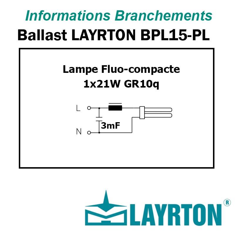 BRANCHEMENT BALLAST 21W fluocompacte