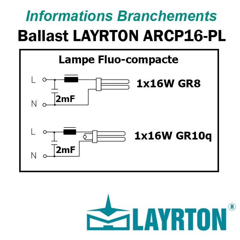 BRANCHEMENT FLUOCOMPACTE 16W GR8 GR10q