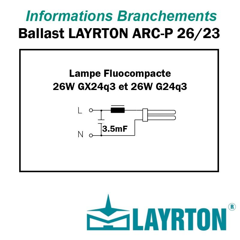 BRANCHEMENT FLUOCOMPACTE 26W LAYRTON ARCP26